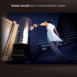 Ridge Racer 20th Anniversary Remix [OST]
