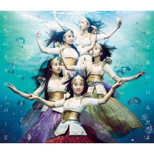 Momoiro Clover Z - Naitemo Iindayo Limited Edition [CD]