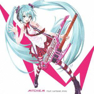 Greatest Idol / Mitchie M feat. Hatsune Miku [Music CD]