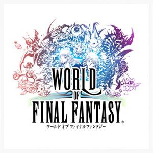 WORLD OF FINAL FANTASY Original Soundtrack  [OST]