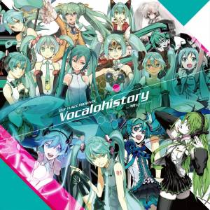 EXIT TUNES PRESENTS Vocalohistory feat. Hatsune Miku [OST]